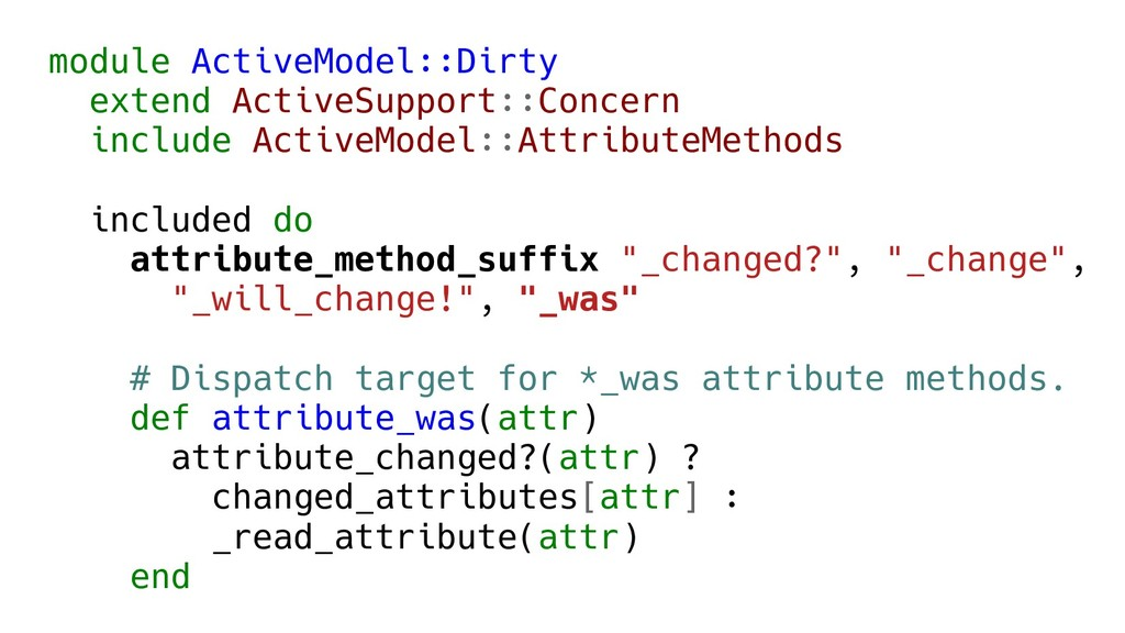 module ActiveModel::Dirty extend ActiveSupport:...