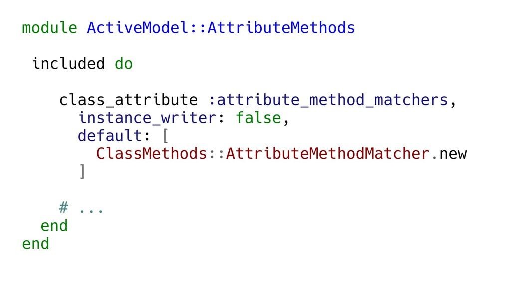 module ActiveModel::AttributeMethods included d...