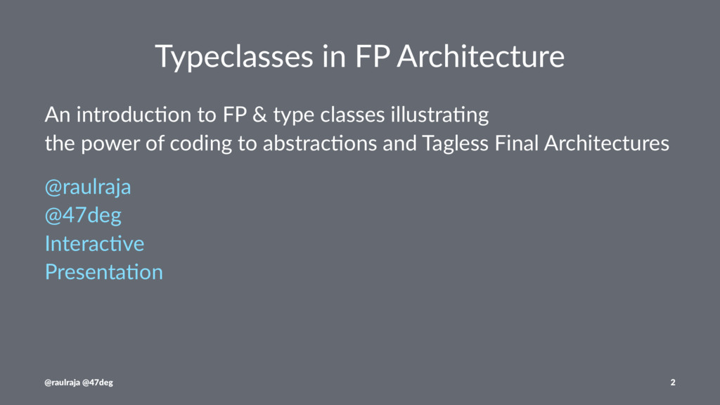 Typeclasses in FP Architecture An introduc+on t...