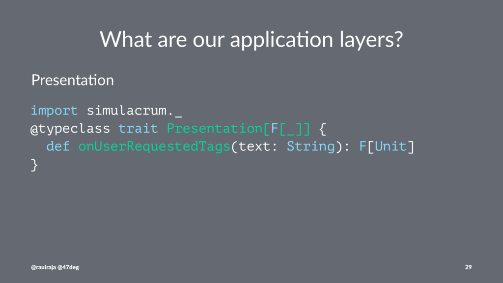 What are our applica.on layers? Presenta(on imp...