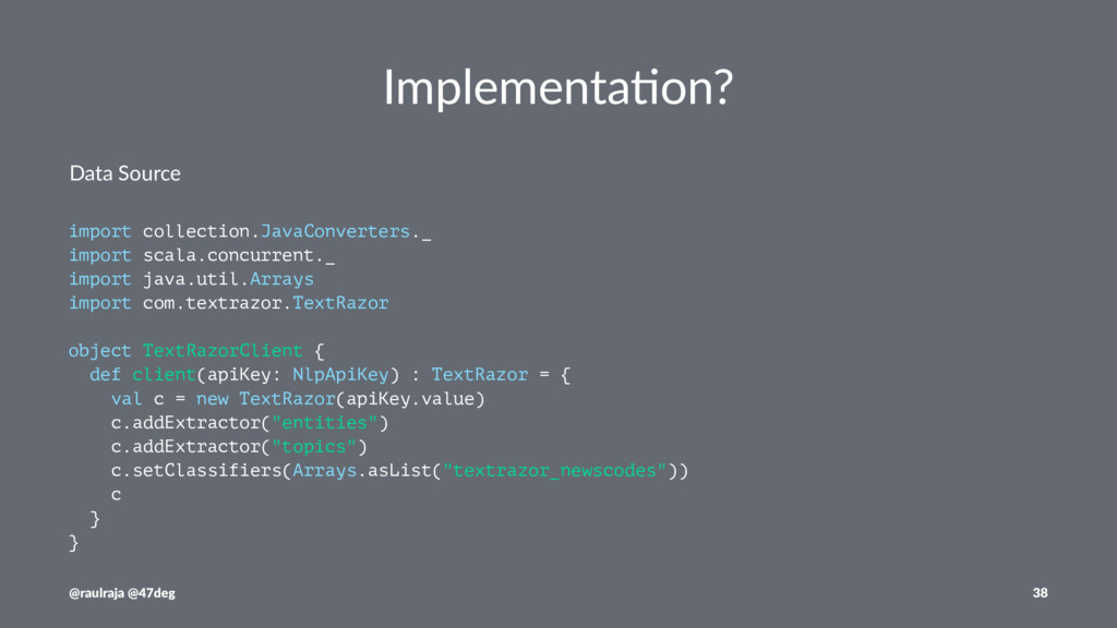 Implementa)on? Data Source import collection.Ja...