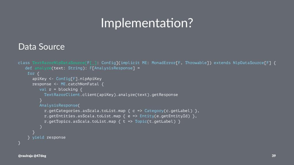 Implementa)on? Data Source class TextRazorNlpDa...