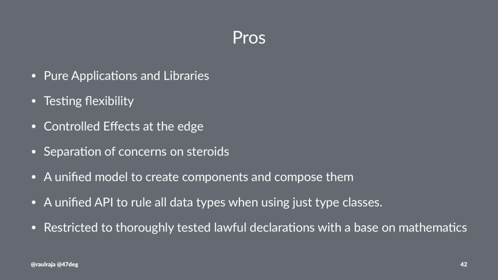 Pros • Pure Applica-ons and Libraries • Tes-ng ...