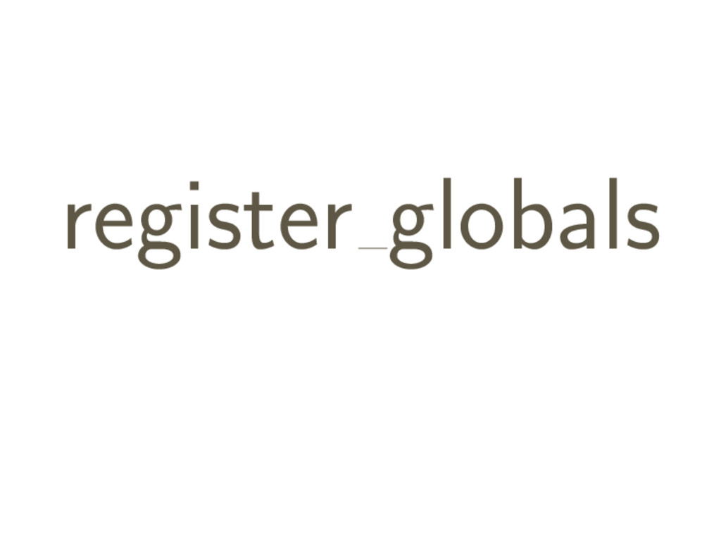 register globals