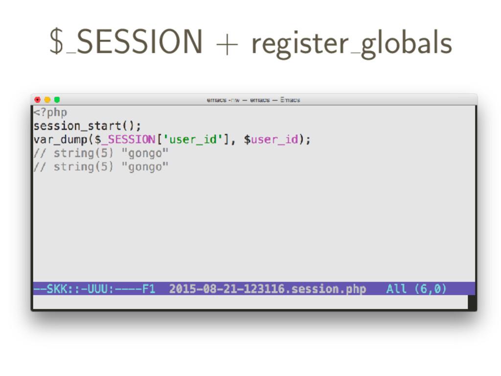 $ SESSION + register globals