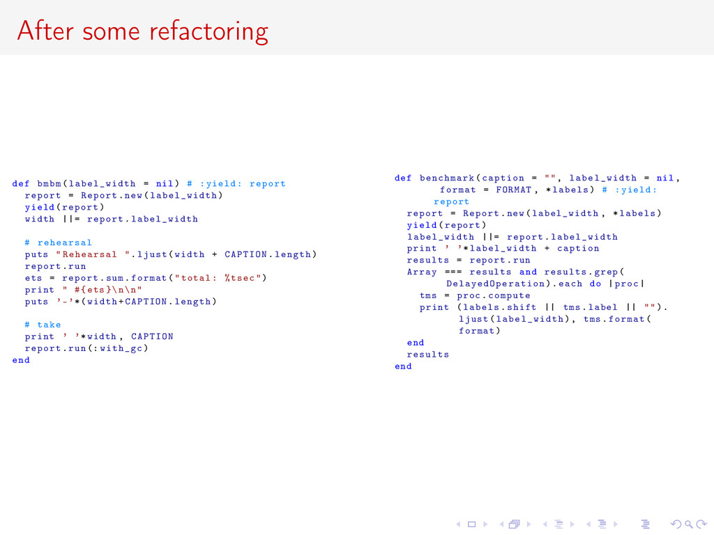 After some refactoring def bmbm( label_width = ...