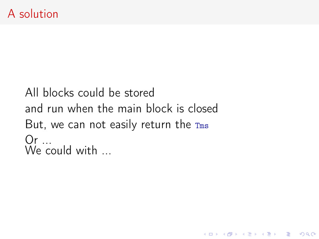 A solution All blocks could be stored and run w...