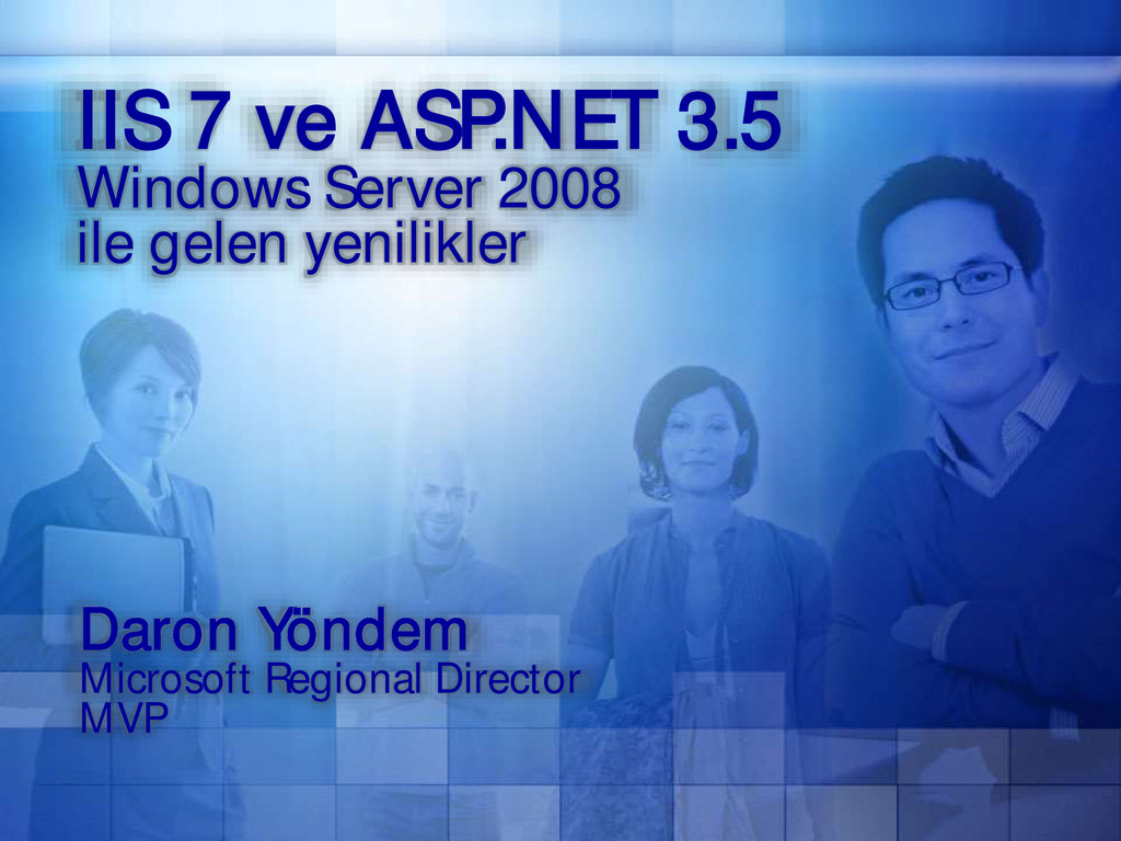 IIS 7 ve ASP.NET 3.5 Windows Server 2008 ile ge...