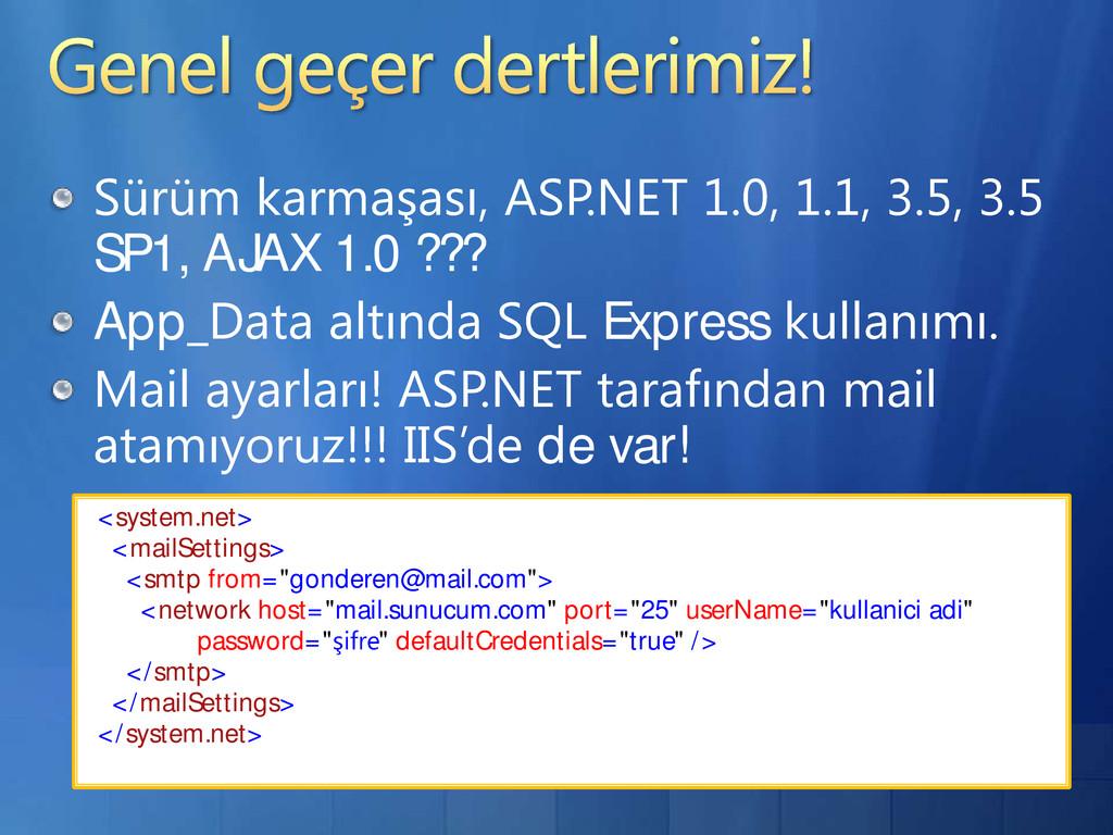 SP1, AJAX 1.0 ??? App Express de var! <system.n...