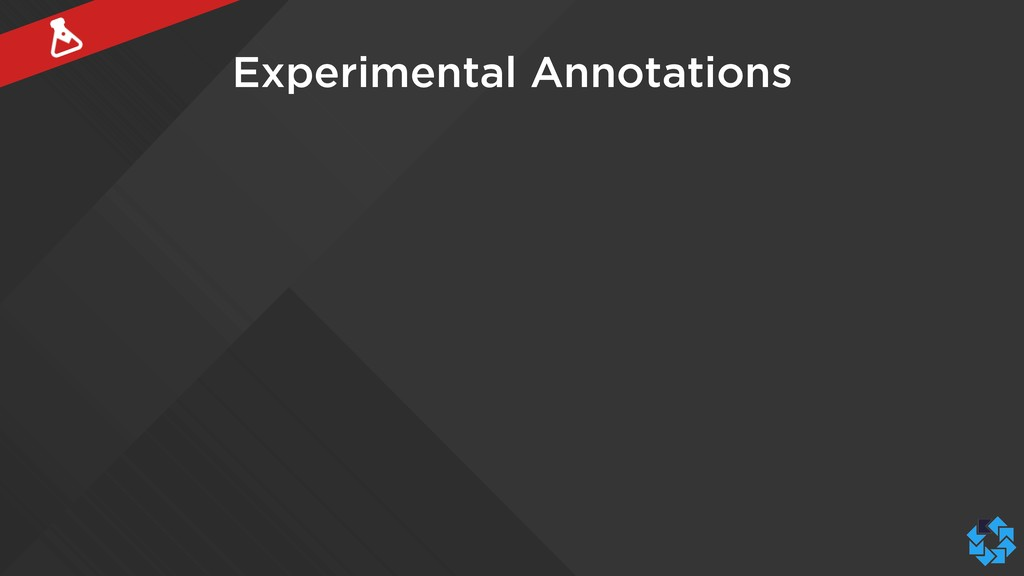 Experimental Annotations