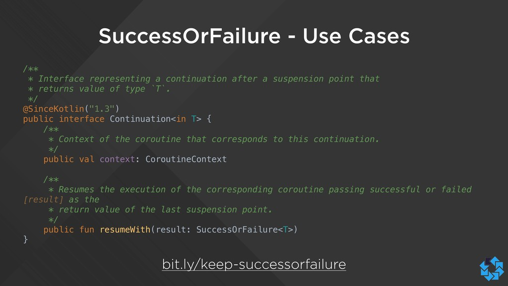SuccessOrFailure - Use Cases /** * Interface re...