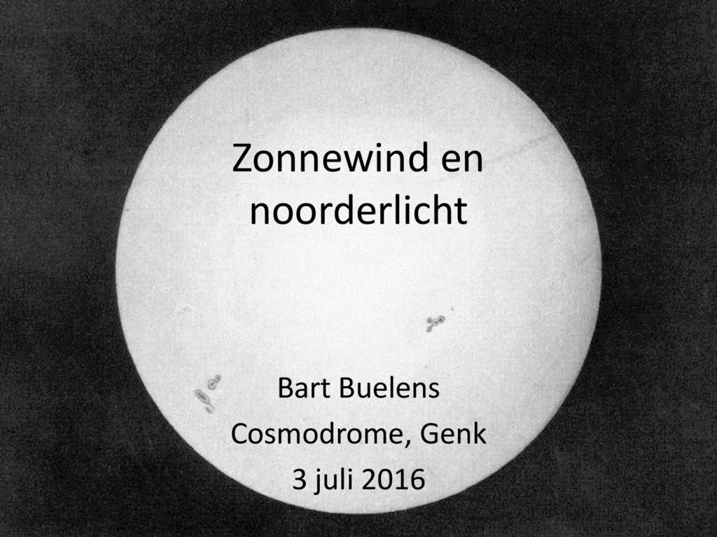 Zonnewind en noorderlicht Bart Buelens Cosmodro...