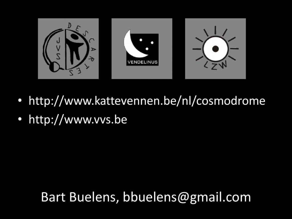 • http://www.kattevennen.be/nl/cosmodrome • htt...