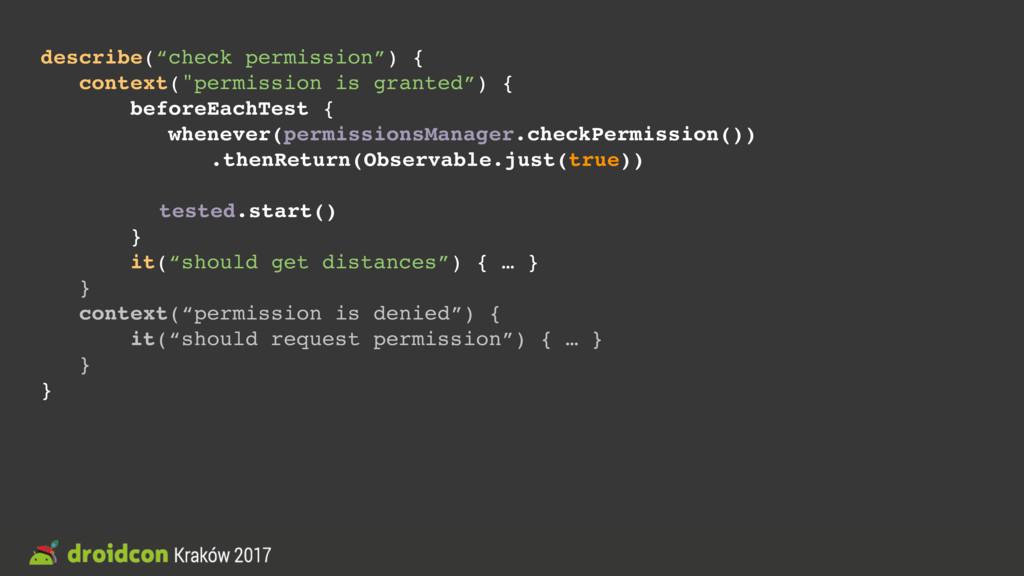 """describe(""""check permission"""") { context(""""permiss..."""