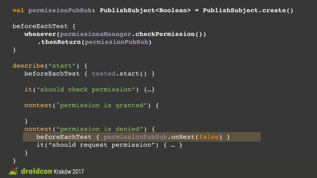 val permissionPubSub: PublishSubject<Boolean> =...
