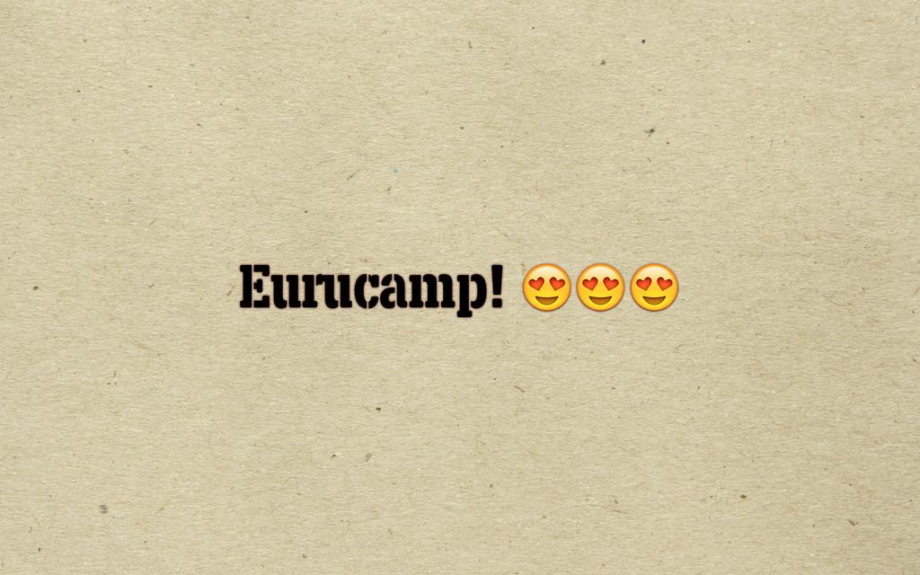 Eurucamp!