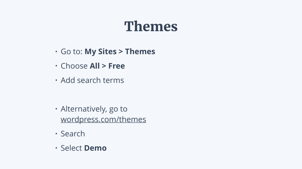 • Go to: My Sites > Themes • Choose All > Free ...