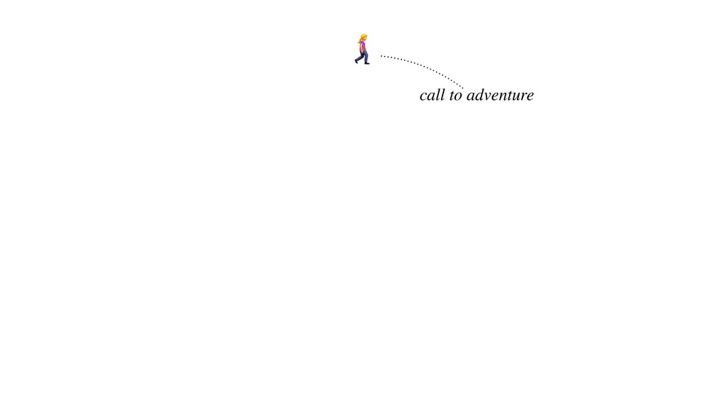 ! call to adventure