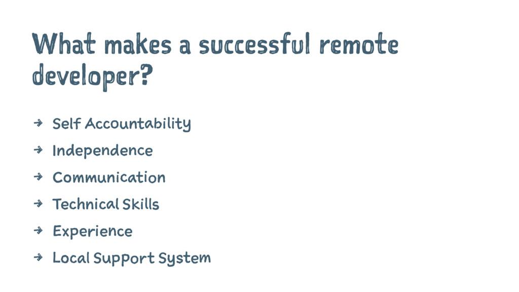 What makes a successful remote developer? 4 Sel...
