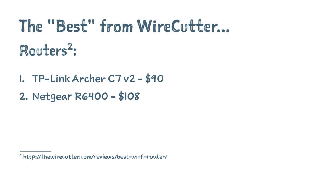 """The """"Best"""" from WireCutter... Routers2: 1. TP-L..."""