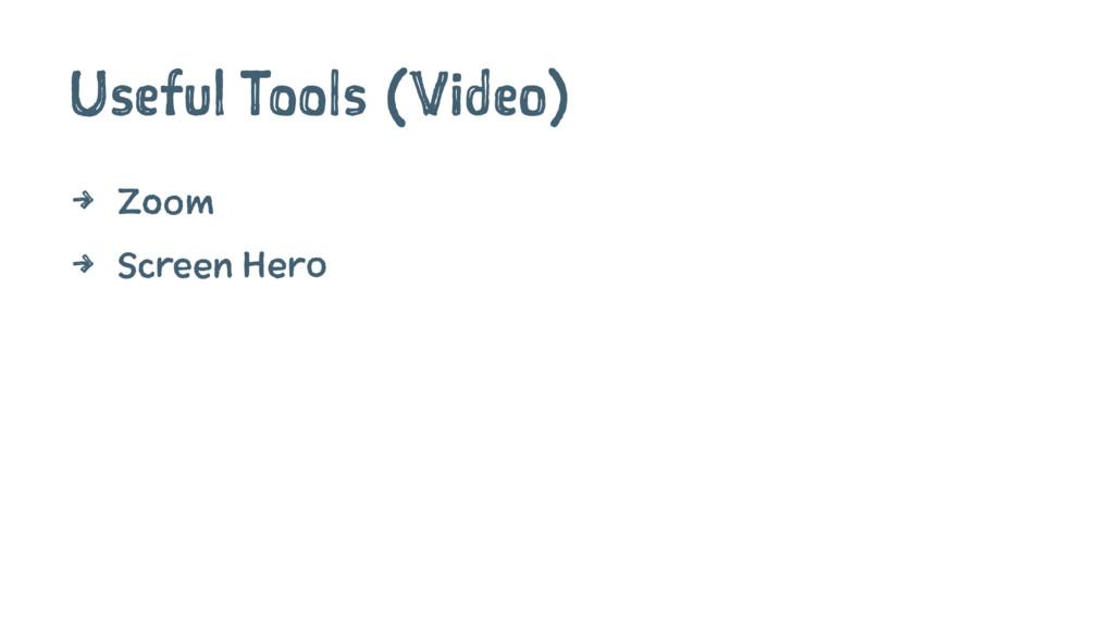 Useful Tools (Video) 4 Zoom 4 Screen Hero