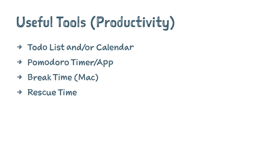 Useful Tools (Productivity) 4 Todo List and/or ...
