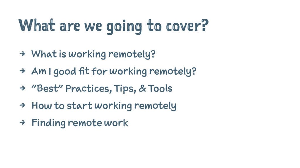 What are we going to cover? 4 What is working r...