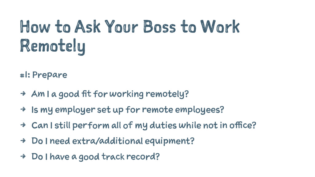 How to Ask Your Boss to Work Remotely #1: Prepa...