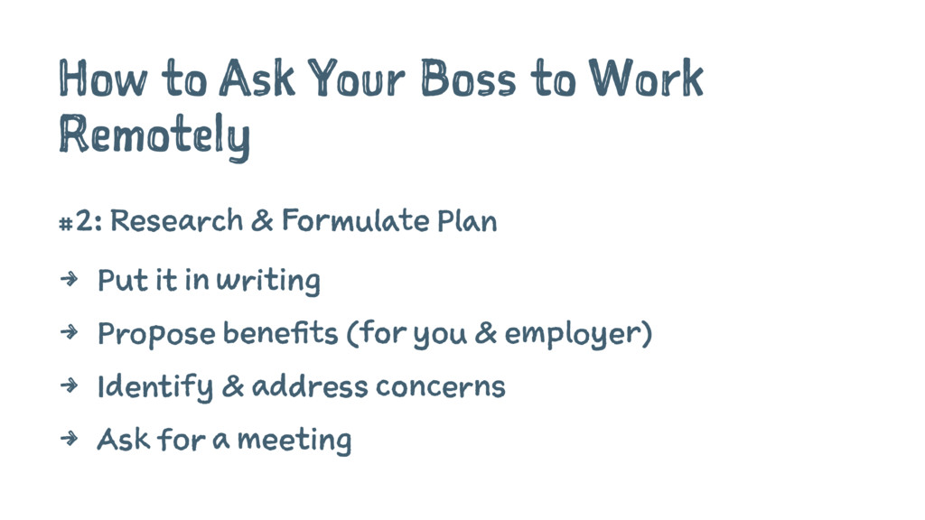 How to Ask Your Boss to Work Remotely #2: Resea...