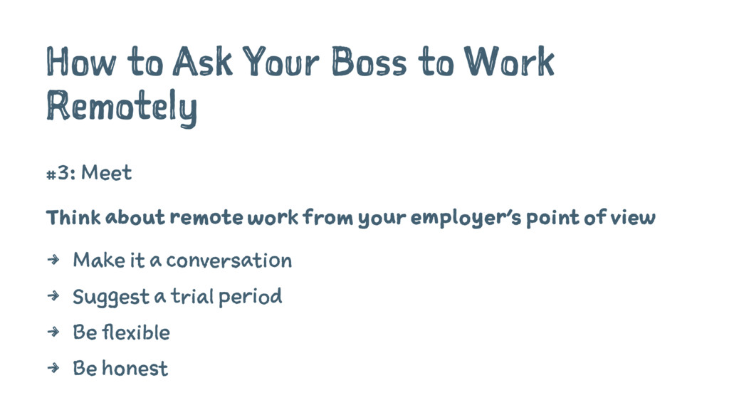 How to Ask Your Boss to Work Remotely #3: Meet ...