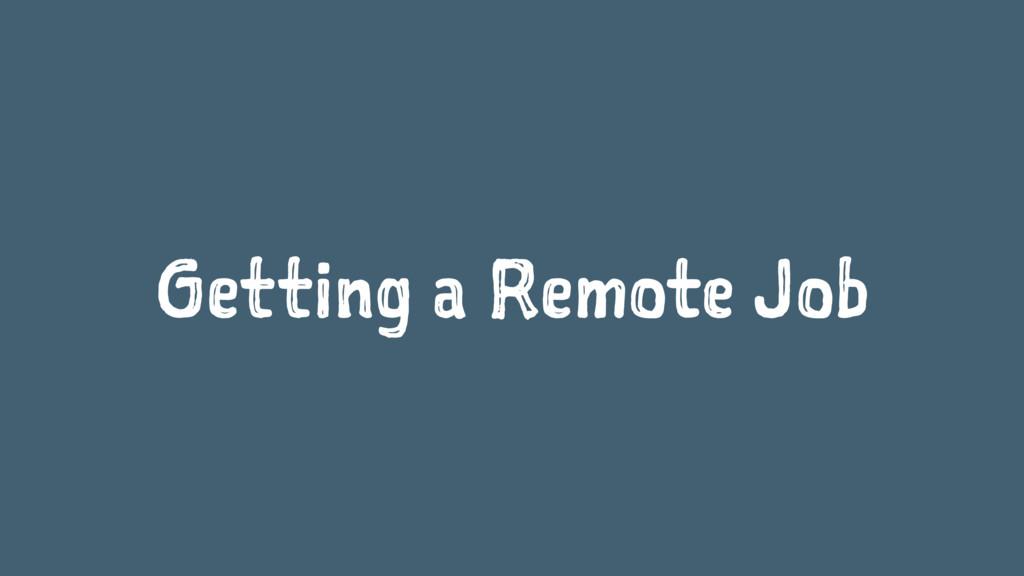 Getting a Remote Job
