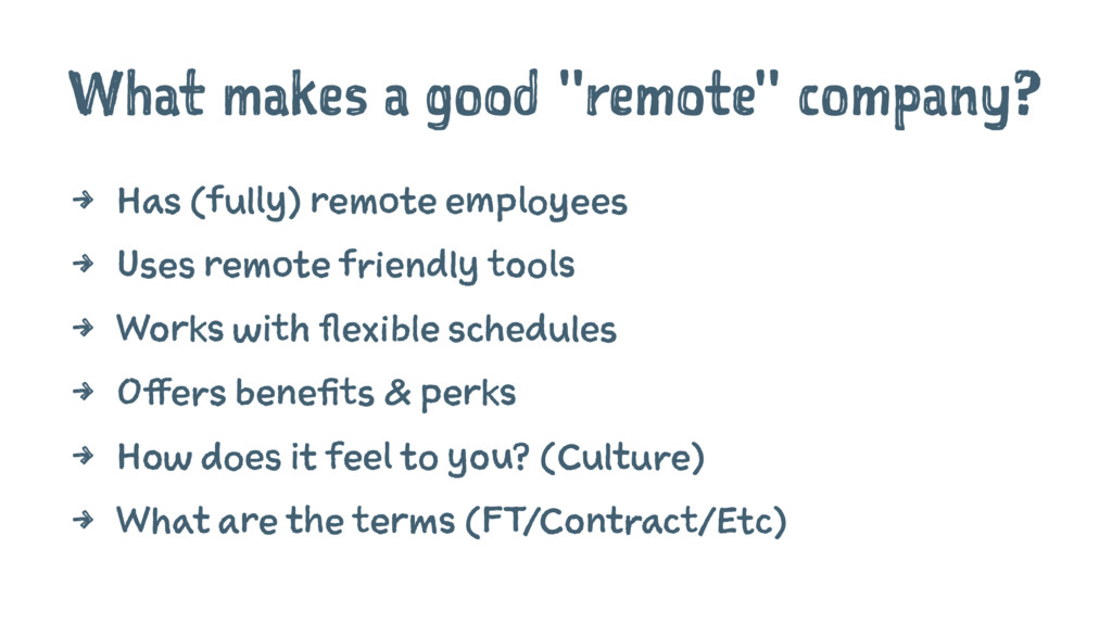 """What makes a good """"remote"""" company? 4 Has (full..."""