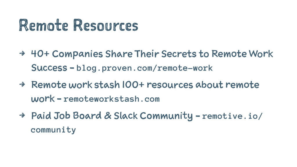 Remote Resources 4 40+ Companies Share Their Se...