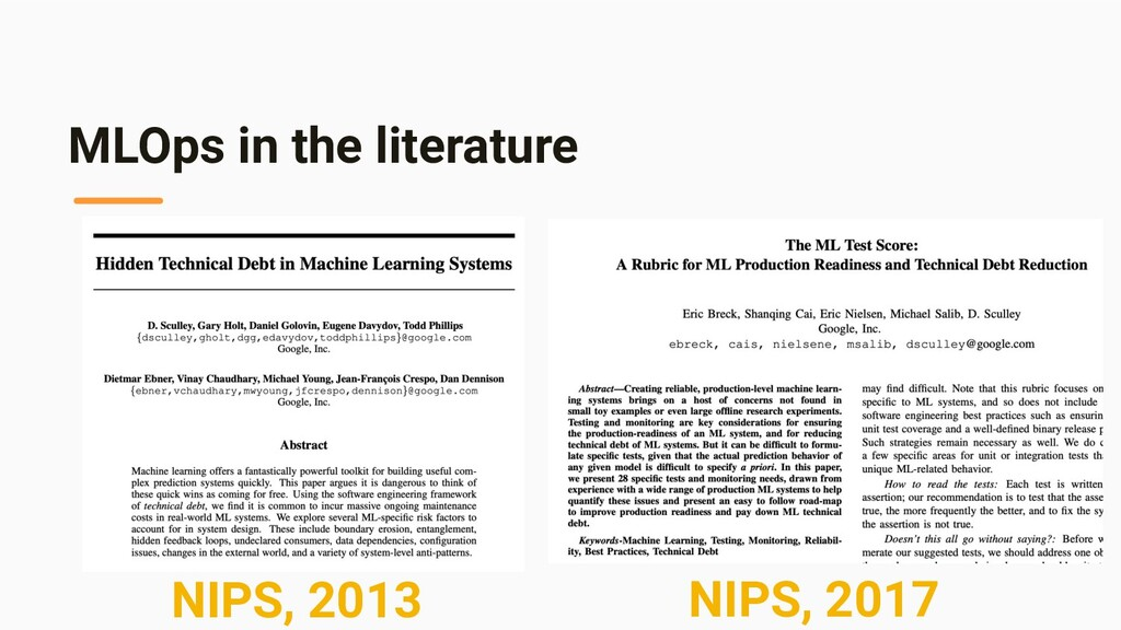 MLOps in the literature NIPS, 2013 NIPS, 2017