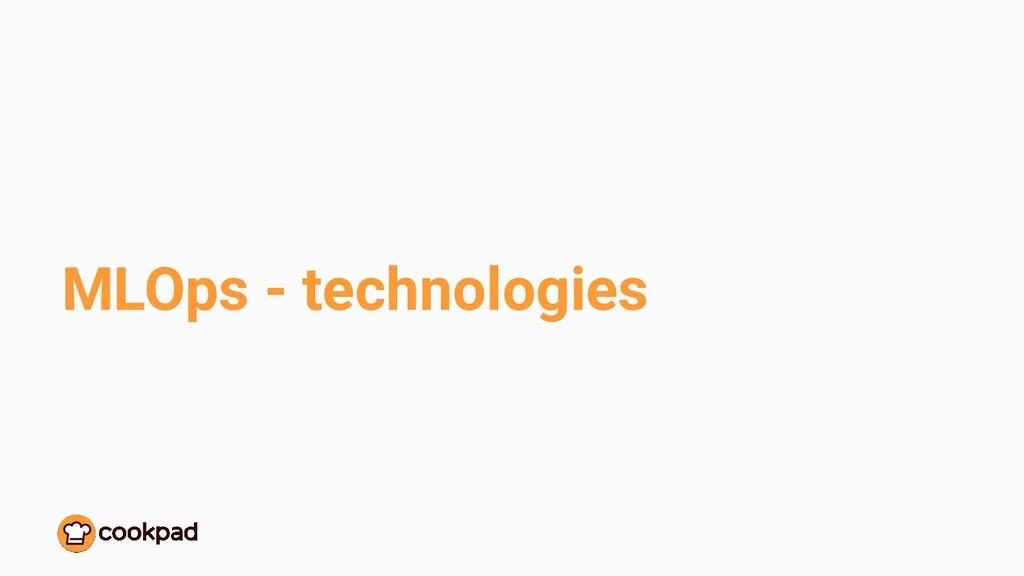MLOps - technologies