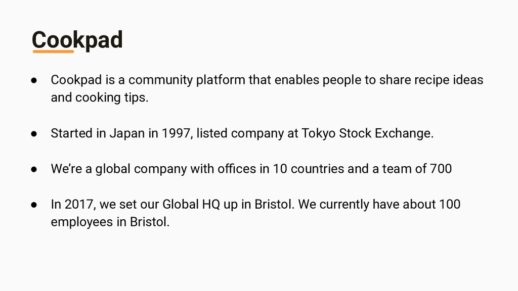 Cookpad ● Cookpad is a community platform that ...
