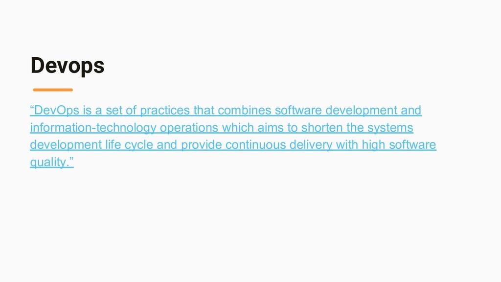 "Devops ""DevOps is a set of practices that combi..."