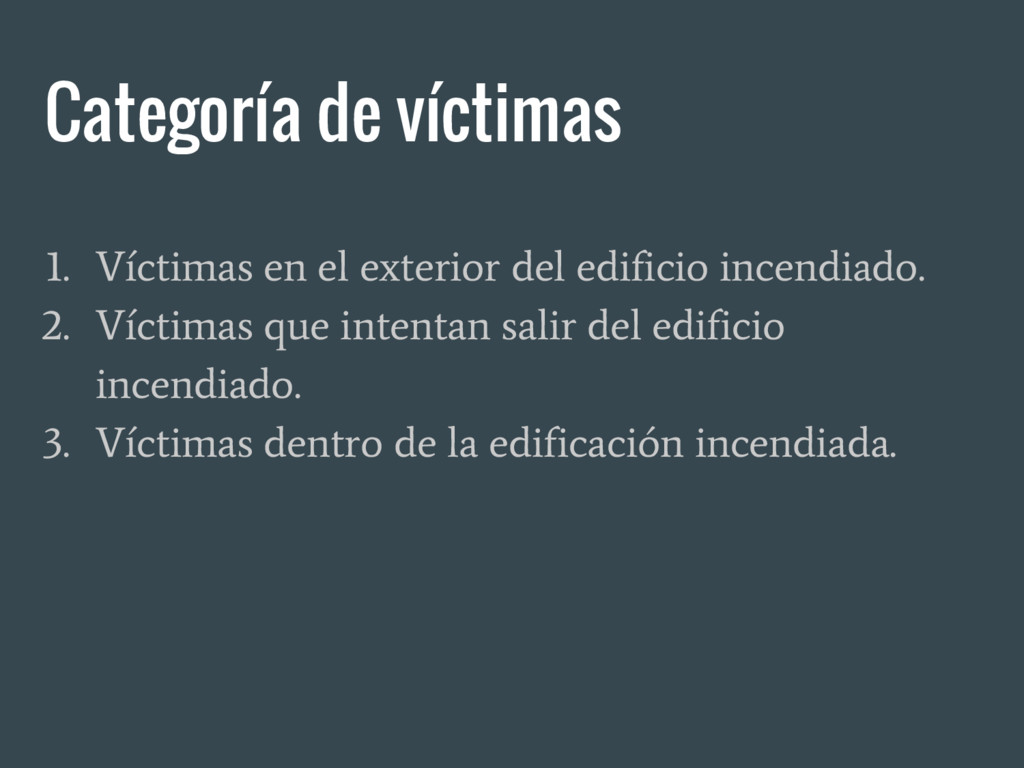 Categoría de víctimas 1. Víctimas en el exterio...