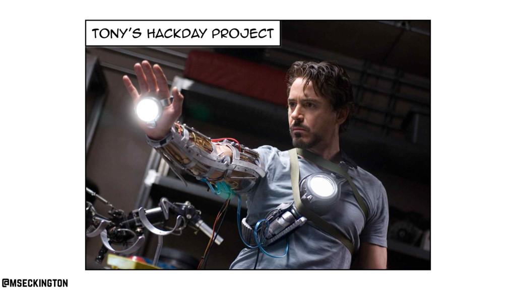 tony's hackday project @mseckington