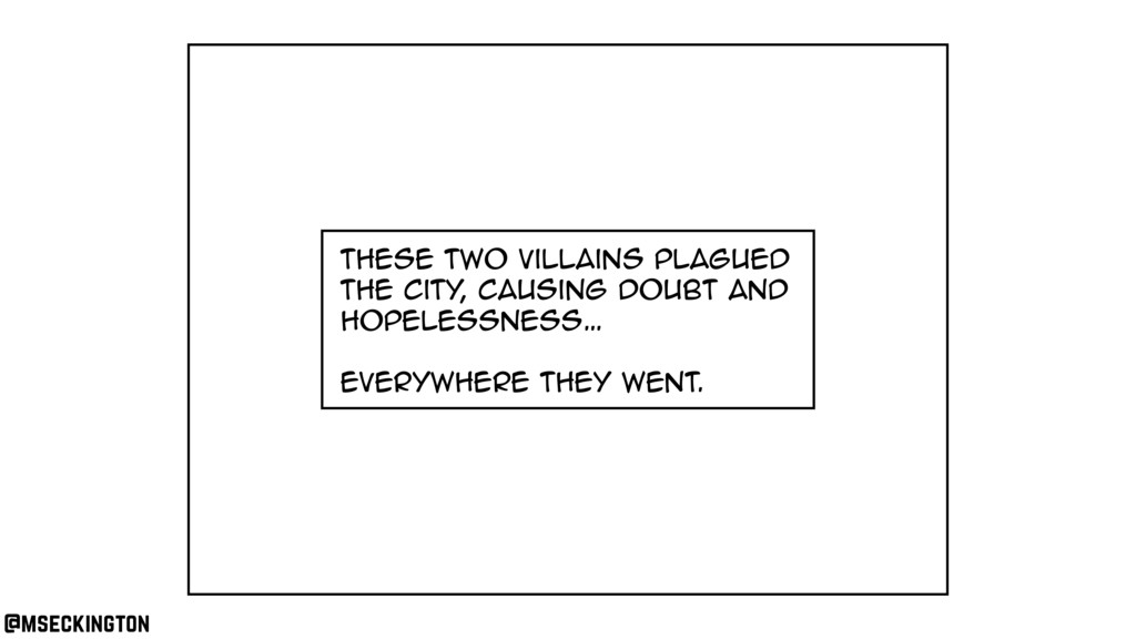 these two villains plagued the city , causing d...