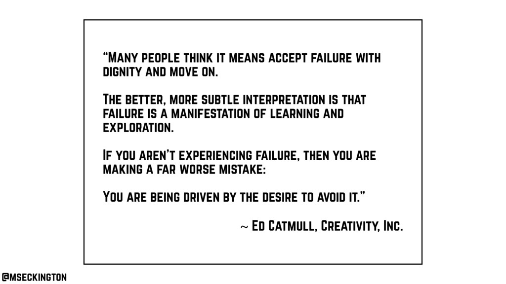 """""""Many people think it means accept failure with..."""
