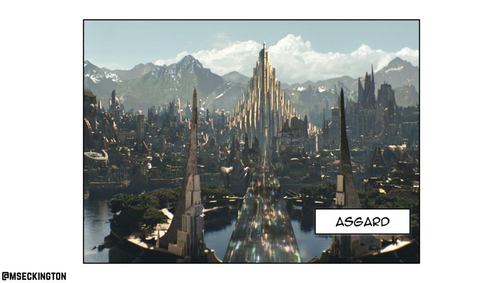asgard @mseckington