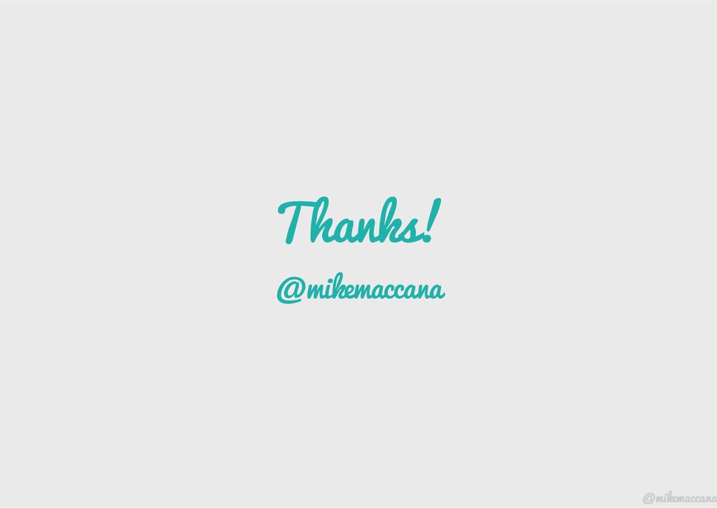 Thanks! @mikemaccana @mikemaccana @mikemaccana ...