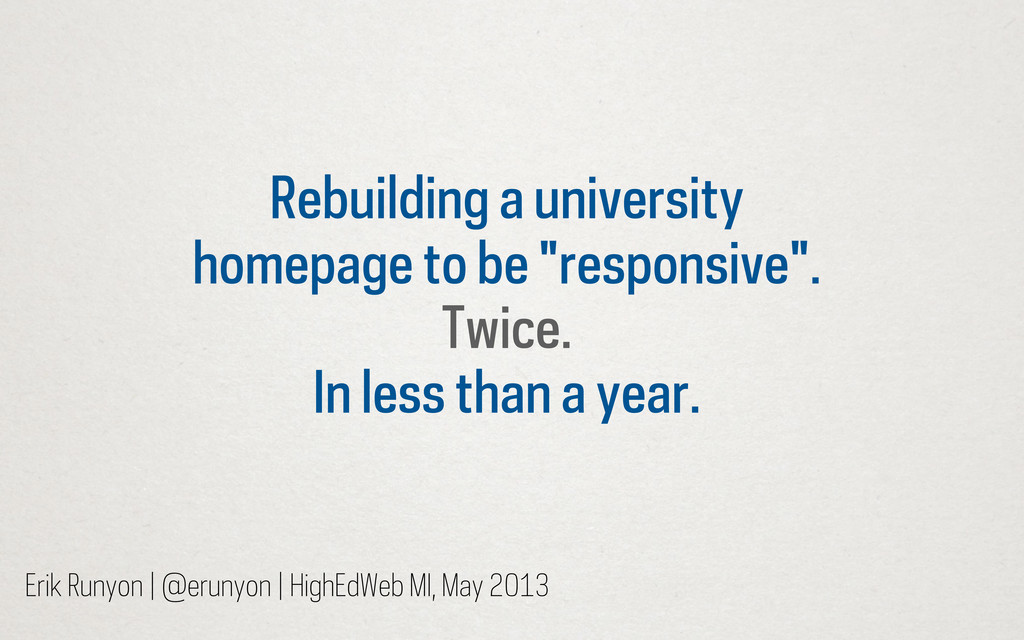 """Rebuilding a university homepage to be """"respons..."""