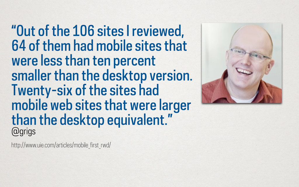 """""""Out of the 106 sites I reviewed, 64 of them ha..."""