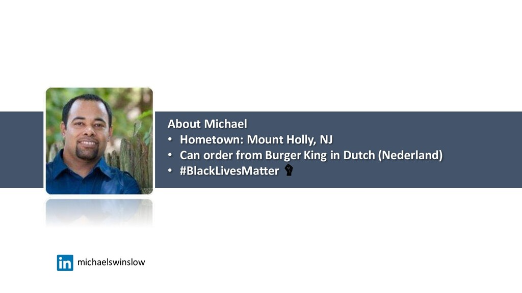 About Michael • Hometown: Mount Holly, NJ • Can...