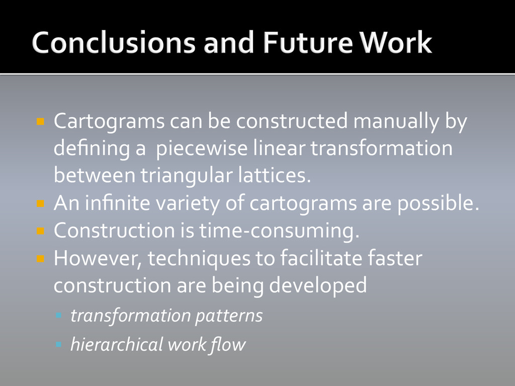¡ Cartograms can be constructed m...