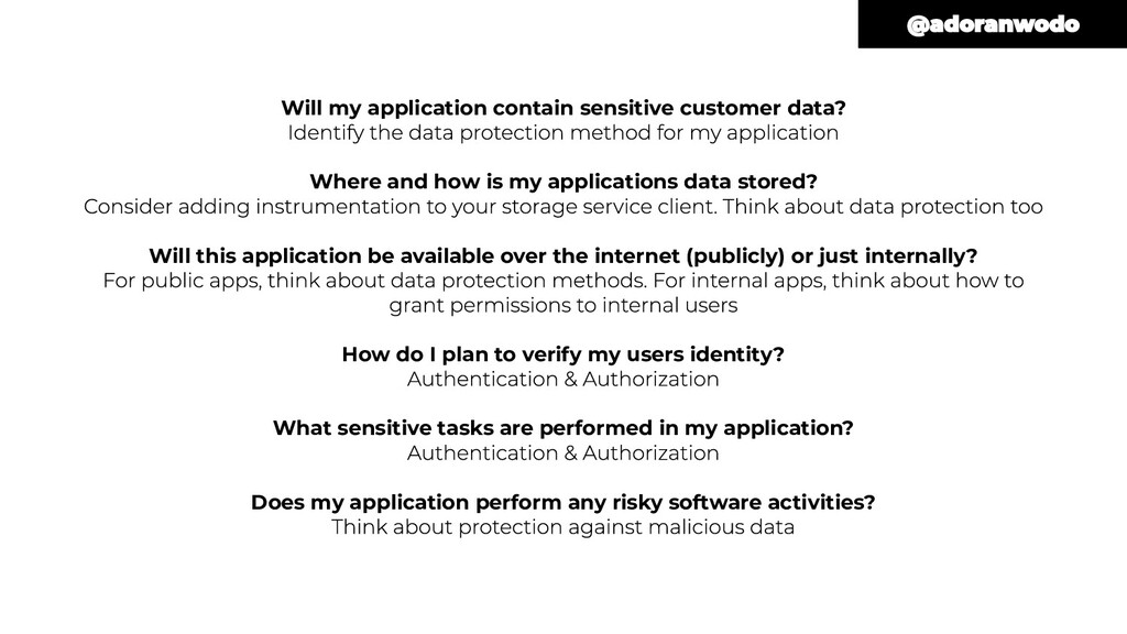 Will my application contain sensitive customer ...