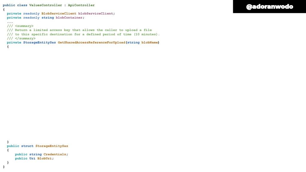 public class ValuesController : ApiController {...