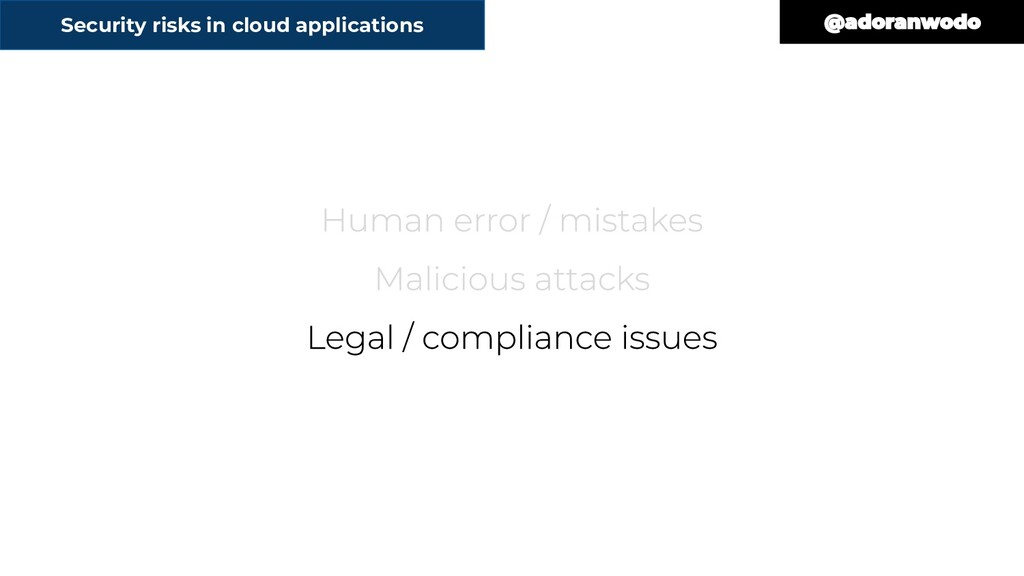 Security risks in cloud applications